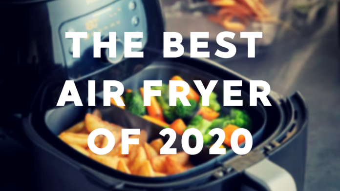 The Best AirFryer of 2020